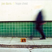 Joe Davis - Hope Chest