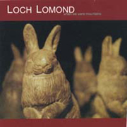 Loch Lomond - When We Were Mountains