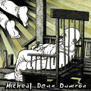 Michael Dean Damron - A Perfect Day for a Funeral