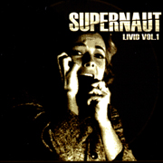 Supernaut - Livid Vol. 1 EP